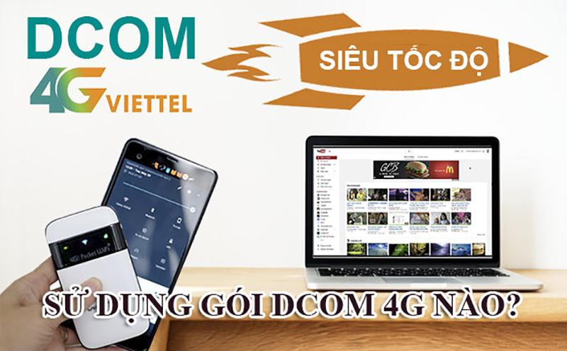 Nên đăng ký gói Dcom 4G Viettel nào cho sim Dcom?