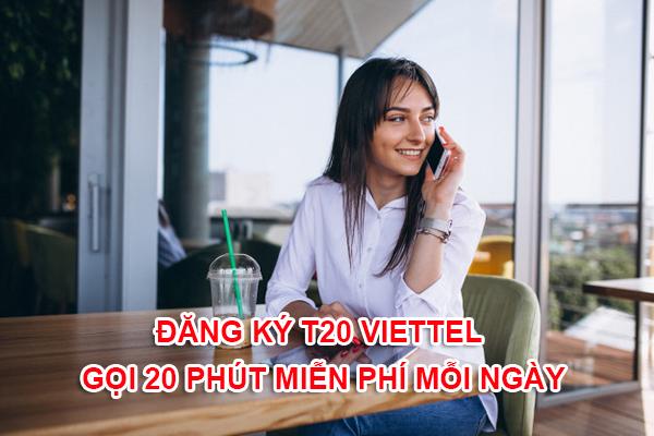 Cách đăng ký gọi 20 phút của Viettel miễn phí, gọi mãi không hết tiền