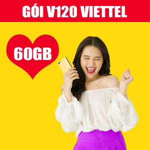 Gói V120 Viettel ưu đãi 60GB + Gọi nội mạng dưới 20 phút Free