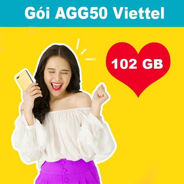 Gói AGG50 Viettel khuyến mãi 102GB trong 30 ngày giá chỉ 50k