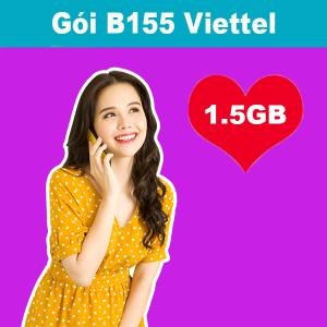 Gói B155 Viettel ưu đãi 1.5GB + 400 phút nội mạng giá chỉ 155k/tháng