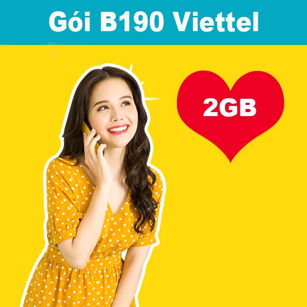 Gói B190 Viettel ưu đãi 2GB + 515 phút thoại nội mạng giá 190k/tháng
