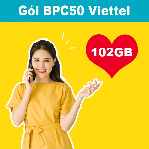 Gói BPC50 Viettel ưu đãi 102GB data giá chỉ 50k/tháng