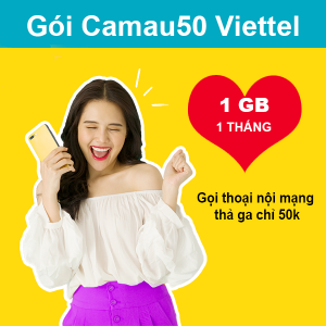 Gói CAMAU50 Viettel 1GB +30 phút/cuộc nội mạng 50k/tháng