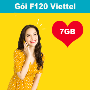 Gói F120 Viettel ưu đãi 7GB + gọi nội mạng dưới 10 phút miễn phí