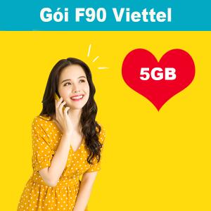 Gói F90 Viettel ưu đãi 5GB +miễn phí gọi nội mạng dưới 10 phút