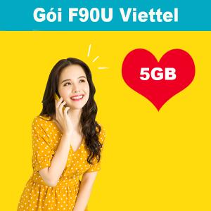 Gói F90U Viettel ưu đãi 5GB +gọi nội mạng dưới 10 phút chỉ 90k