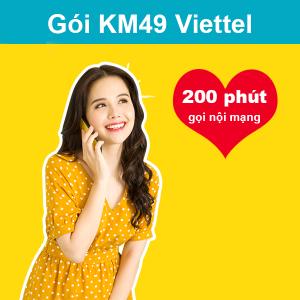 Gói KM49 Viettel ưu đãi 200 phút thoại nội mạng giá chỉ 49k/tháng