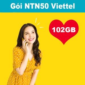 Gói NTN50 Viettel ưu đãi 102GB giá chỉ 50k/tháng