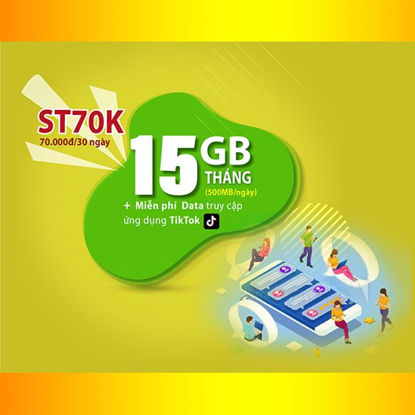 Gói ST70K Viettel ưu đãi 15GB + Miễn phí Data truy cập TikTok
