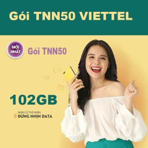 Gói TNN50 Viettel ưu đãi 102GB giá chỉ 50k/tháng