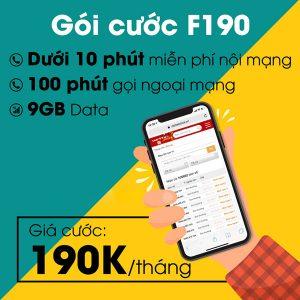 Gói F190 Viettel 9GB + gọi ≤10 phút nội mạng giá 190k/tháng