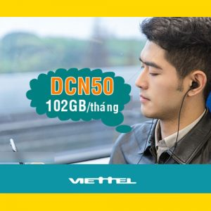 Gói DCN50 Viettel ưu đãi 102GB giá 50k/tháng tại Đắk Nông