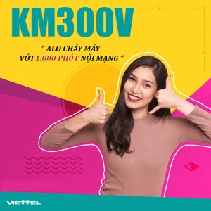 Gói KM300V Viettel ưu đãi 1800 phút thoại nội mạng giá chỉ 300k/tháng