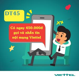 Gói DT45 Viettel 450K sử dụng thoại nội mạng giá chỉ 45k/tháng